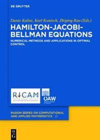 Hamilton-Jacobi-Bellman Equations: Numerical Methods and Applications in Optimal Control