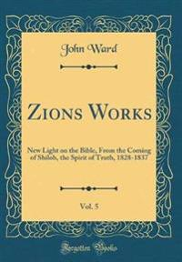 Zions? Works, Vol. 5