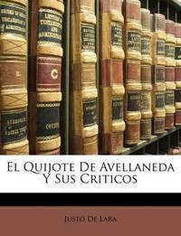 El Quijote De Avellaneda Y Sus Criticos