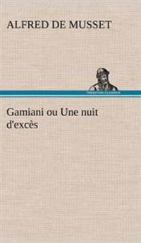 Gamiani Ou Une Nuit D'Exces
