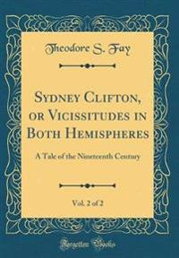 Sydney Clifton, or Vicissitudes in Both Hemispheres, Vol. 2 of 2