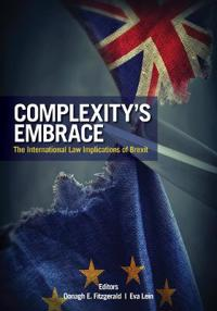 Complexity's Embrace: The International Law Implications of Brexit