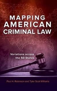Mapping American Criminal Law