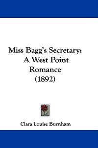 Miss Bagg's Secretary