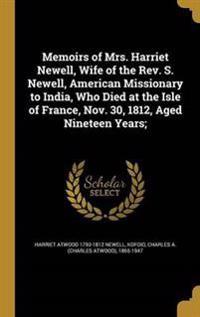 MEMOIRS OF MRS HARRIET NEWELL
