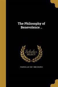 PHILOSOPHY OF BENEVOLENCE
