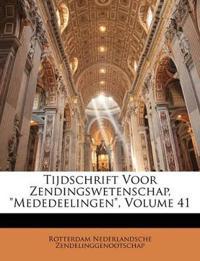 """Tijdschrift Voor Zendingswetenschap, """"Mededeelingen"""", Volume 41"""
