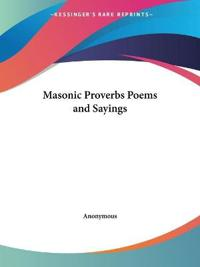 Masonic Proverbs Poems and Sayings