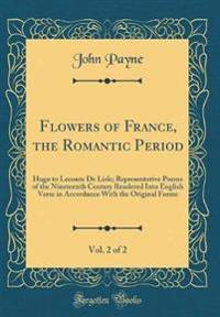 Flowers of France, the Romantic Period, Vol. 2 of 2