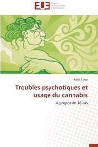 Troubles psychotiques et usage du cannabis