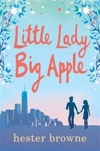 Little lady, big apple - the perfect laugh-out-loud summer read