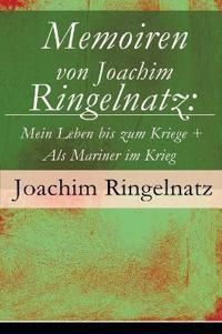Memoiren Von Joachim Ringelnatz