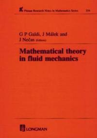 Mathematical Theory in Fluid Mechanics