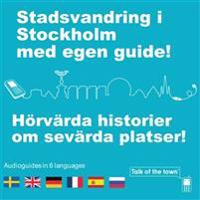 Talk of the town: Stadsvandring i Stockholm med egen guide