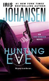 Hunting Eve: An Eve Duncan Novel