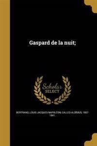 FRE-GASPARD DE LA NUIT