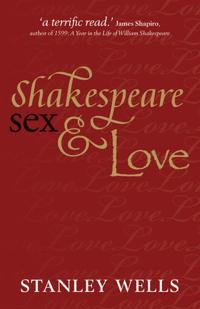 Shakespeare, Sex, & Love