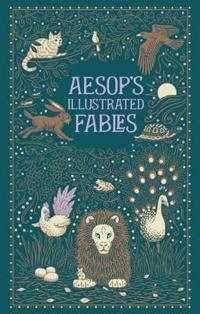 Aesop's Illustrated Fables (BarnesNoble Collectible Classics: Omnibus Edition)