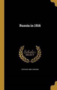 RUSSIA IN 1916
