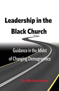 Leadership in the Black Church