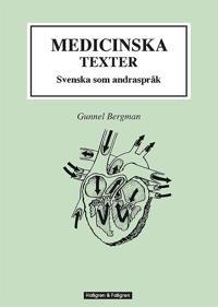 Medicinska texter : svenska som andraspråk
