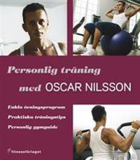 Personlig träning med Oscar Nilsson