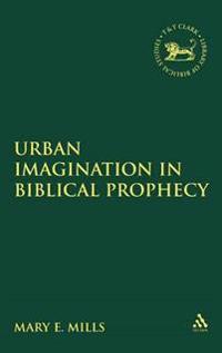 Urban Imagination in Biblical Prophecy