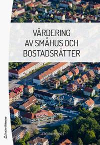 Värdering av småhus och bostadsrätter