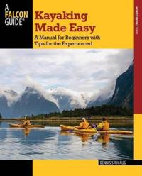 Falcon Guide Kayaking Made Easy