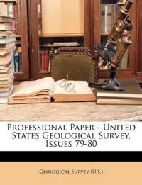Professional Paper - United States Geological Survey, Issues 79-80
