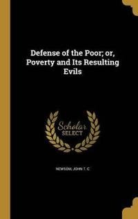 DEFENSE OF THE POOR OR POVERTY