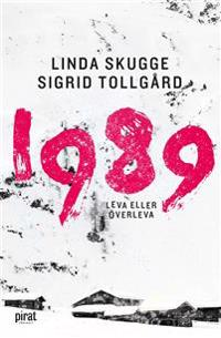 1989 - leva eller överleva