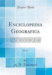 Enciclopedia Geografica, Vol. 9