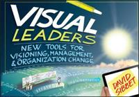 Visual Leaders: New Tools for Visioning, Management, & Organization Change