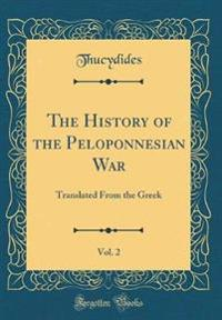 The History of the Peloponnesian War, Vol. 2