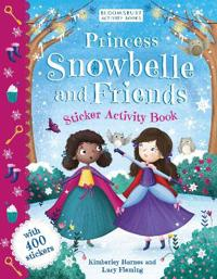 Princess Snowbelle and Friends