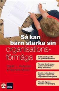 Så kan barn stärka sin organisation