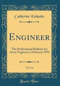 Engineer, Vol. 24
