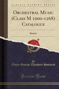 Orchestral Music (Class M 1000-1268) Catalogue