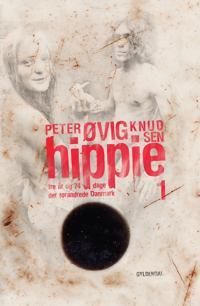 Hippie-Tre år og 74 dage der forandrede Danmark