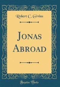 Jonas Abroad (Classic Reprint)
