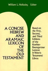 A Concise Hebrew and Aramaic Lexicon of the Old Testament