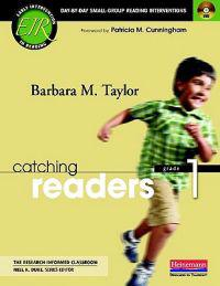 Catching Readers, Grade 1: Day-By-Day Small-Group Reading Interventions