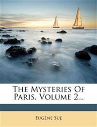 The Mysteries of Paris, Volume 2...