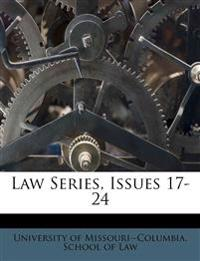 Law Series, Issues 17-24