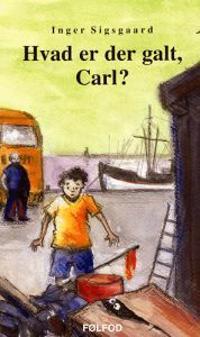Hvad er der galt, Carl?