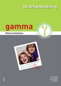 Matematikboken Gamma Lärarhandledning