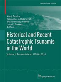 Historical and Recent Catastrophic Tsunamis in the World