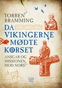 Da vikingerne mødte korset
