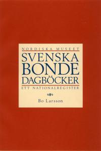 Svenska bondedagböcker : ett nationalregister